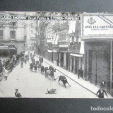 Postales: POSTAL PUBLICITARIA NAVARRA. PAMPLONA. EL CLÁSICO ENCIERRO. FIESTAS SAN FERMÍN. ANIS LAS CADENAS. . Lote 180490790
