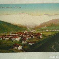 Postales: POSTAL DE ECHALAR Nº 9 VISTA PANORAMICA. AÑO 1910. Lote 190275850