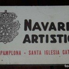 Postales: CUADERNILLO DE 20 POSTALES DE PAMPLONA, NAVARRA ARTÍSTICA, Nº2, . Lote 198590683