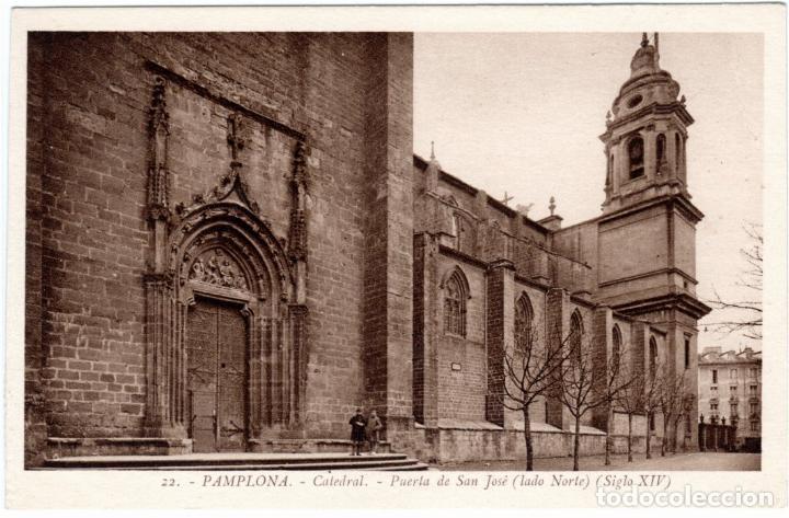 BONITA POSTAL - PAMPLONA - CATEDRAL - PUERTA DE SAN JOSE - LADO NORTE - SIGLO XIV (Postales - España - Navarra Antigua (hasta 1.939))