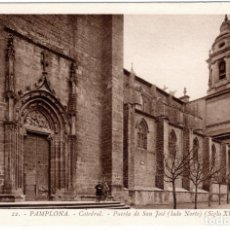 Postales: BONITA POSTAL - PAMPLONA - CATEDRAL - PUERTA DE SAN JOSE - LADO NORTE - SIGLO XIV. Lote 218799987