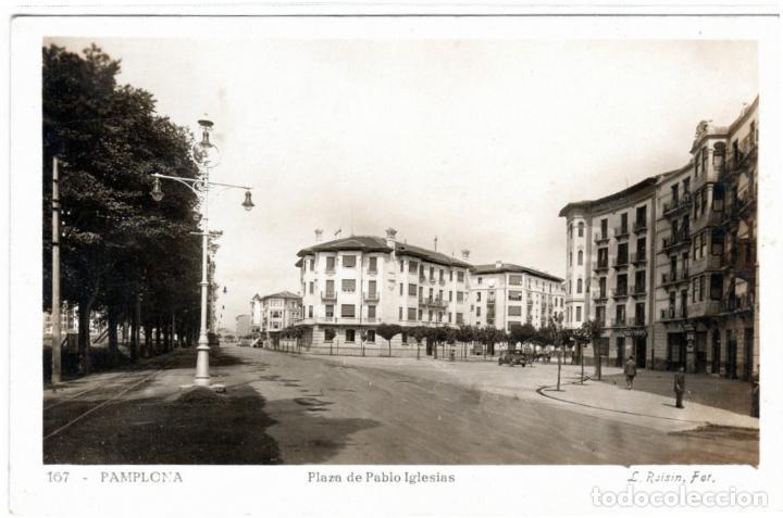 BONITA POSTAL - PAMPLONA - PLAZA DE PABLO IGLESIAS (Postales - España - Navarra Antigua (hasta 1.939))