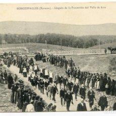 Postales: RONCESVALLES (NAVARRA). LLEGADA DE LA PROCESIÓN DEL VALLE DE ARCE. ED. COLEGIATA DE RONCESVALLES. Lote 219479765