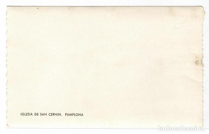 Postales: PAMPLONA .- IGLESIA DE SAN CERNIN .- POSTAL FOTOGRAFICA SIN EDITOR - Foto 2 - 221510405