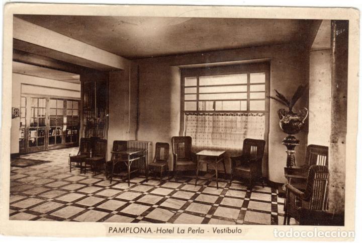 BONITA POSTAL - PAMPLONA - HOTEL LA PERLA - VESTIBULO (Postales - España - Navarra Antigua (hasta 1.939))