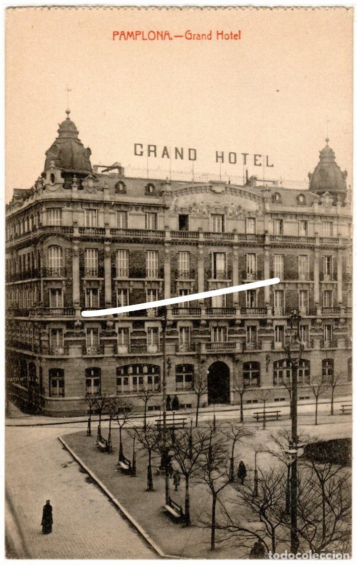 MAGNIFICA POSTAL - PAMPLONA - GRAND HOTEL - EDICION COSGAYA (Postales - España - Navarra Antigua (hasta 1.939))