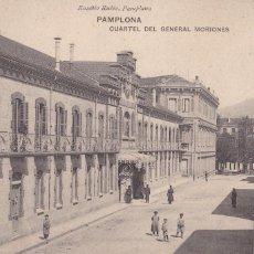 Postales: PAMPLONA, CUARTEL DEL GENERAL MORIONES. ED. EUSEBIO RUBIO, HAUSER Y MENET. SIN CIRCULAR. Lote 246336210