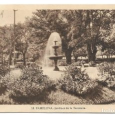 Postales: 18. PAMPLONA - JARDINES DE LA TACONERA - L. ROISIN - CIRCULADA 1943. Lote 261931605