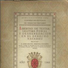 Postales: NAVARRA. LIBERTAD DE TESTAR, PAMPLONA 1948, 41 PÁGINAS. Lote 270402153