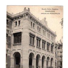 Postales: PAMPLONA.- ESCUELAS MUNICIPALES.. Lote 274396543