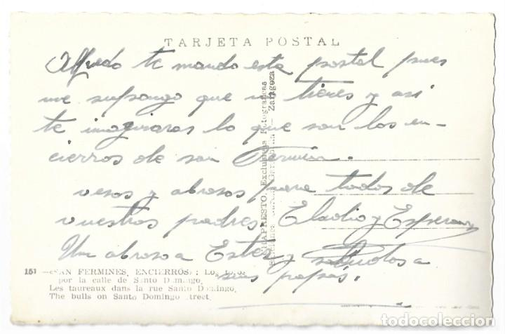Postales: 151 SAN FERMINES. ENCIERROS: LOS TOROS POR LA CALLE DE SANTO DOMINGO - GARCÍA GARRABELLA - Foto 2 - 277060068