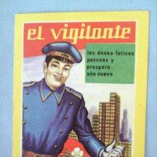 Postales: FELICITACION EL VIGILANTE -DE LAS ULTIMAS . Lote 44153824