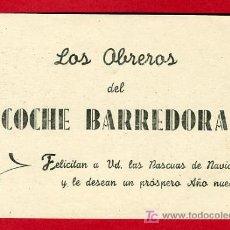 Postales: FELICITACION NAVIDAD , LOS OBREROS DEL COCHE BARREDORA , F159. Lote 15698167