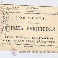 Postales: LOS MOZOS DE MANUEL FERNANDEZ FELICITAN LAS PASCUAS Y LE DESEAN FELIZ AÑO. 1926. Lote 39468712