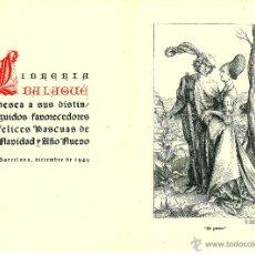 Postales: FELICITACION NAVIDAD 1949 1950 LIBRERIA BALAGUE BARCELONA GRABADO EL PASEO ALBERTO DURERO. Lote 49730347