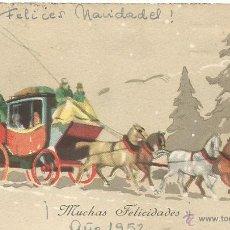 Postales: TARJETA POSTAL FELICITACION NAVIDADES 1952 DILIGENCIA COCHE DE CABALLOS. Lote 50228692