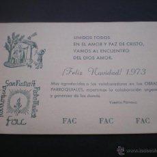 Postales: FELICITACION NAVIDAD, PARROQUIA DE SAN PEDRO, PEDRO MUÑOZ, CIUDAD REAL, 1973. Lote 50473098