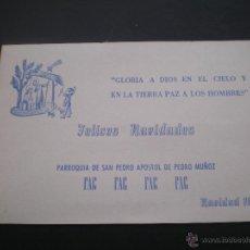 Postales: FELICITACION NAVIDAD, PARROQUIA DE SAN PEDRO, PEDRO MUÑOZ, CIUDAD REAL, 1971. Lote 50473115