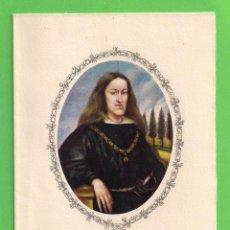 Postales: TARJETA POSTAL - EL REY DON CARLOS II - COLECCIÓN CALICÓ.. Lote 54668886