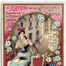Postales: PS6197 GREMIOS. FELICITACIÓN NAVIDEÑA DEL ESPITERO DE LA CATALANA DEL GAS. BARCELONA. PRINC. S. XX. Lote 52997411