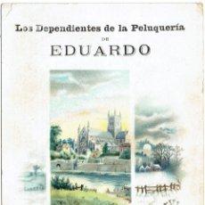 Postales: PS5866 GREMIOS. FELICITACIÓN NAVIDEÑA DE LA PELUQUERÍA EDUARDO. BARCELONA. PRINC. S. XX. Lote 51538455