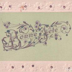 Postales: POSTAL BONNE FETE. FELICES FIESTAS. RELIEVES Y PURPURINA. CIRCULADA. Lote 61883400