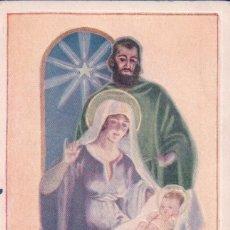 Postales: POSTAL ANTIGUA DE NAVIDAD. EN NIÑO JESUS, MARIA Y JOSE. Lote 62534068