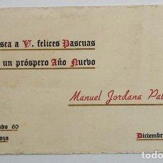 Postales: TARJETA FELICITACION DE MANUEL JORDANA PALACIOS, ZARAGOZA 1942, LISTA REPRESENTACIONES AL DORSO. Lote 62690036