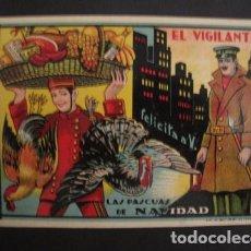 Postales: EL VIGILANTE - FELICITACION ANTIGUA -VER FOTOS Y TAMAÑO -(V-7624). Lote 67858173