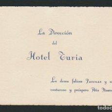 Postales: TARJETA DE FELICITACIÓN NAVIDEÑA.HOTEL TURIA.. Lote 70173201
