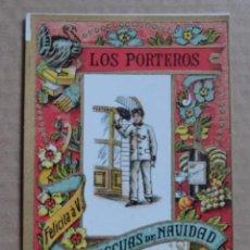 Postales: FELICITACION DE NAVIDAD LOS PORTEROS FELICITA A V. LAS PASCUAS. Lote 74471117