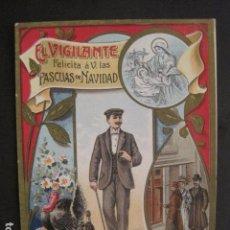 Postales: EL VIGILANTE - FELICITA PASCUAS NAVIDAD- MUY ANTIGUA -VER FOTOS -(V-10.363). Lote 82314184