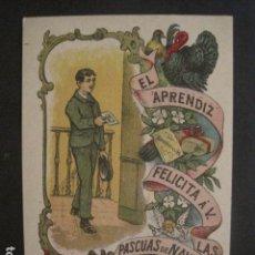 Postales: EL APRENDIZ - FELICITA PASCUAS NAVIDAD- ANTIGUA -VER FOTOS -(V-10.370). Lote 82315128