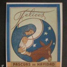 Postales: EL REPARTIDOR DE TARRASA -FELICES PASCUAS NAVIDAD - FALANGE -VER FOTOS -(V-10.376). Lote 82315960