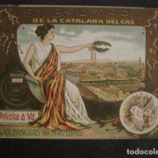 Postales: ESPITERO CATALANA GAS -FELICITA PASCUAS NAVIDAD -VER FOTOS -(V-10.379). Lote 82316300