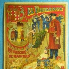 Postales: MUY ANTIGUA FELICITACIÓN NAVIDEÑA - EL VIGILANTE FELICITA A VD. LAS PASCUAS DE NAVIDAD - BARCELONA . Lote 84144908
