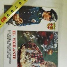 Postales: TARJETA FELICITACIÓN DE NAVIDAD DE 1971, EL VIGILANTE LES DESEA.... Lote 99743259