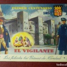 Postales: MUY ANTIGUA FELICITACIÓN NAVIDEÑA - EL VIGILANTE LES FELICITA LAS PASCUAS DE NAVIDAD BARCELONA 1959. Lote 99898187