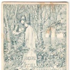 Postales: UNIO CATALANISTA - BONAS FESTAS Y A CATALUNYA VIDA NOVA. Lote 103466895
