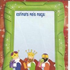 Postales: CARTA ELS REIS MAGS D' ORIENT - (REYES MAGOS ) - ESTIMAT PARE NOEL. Lote 184398958