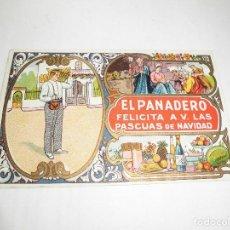 Postales: ANTIGUA FELICITACION, EL PANADERO FELICITA LAS PASCUAS DE NAVIDAD. Lote 106709879