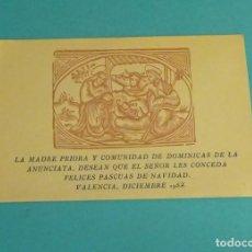 Postales: FELICITACIÓN NAVIDAD 1952. MADRE PRIORA Y COMUNIDAD DOMINICAS DE LA ANUNCIATA. VALENCIA. 12 X 8 CM. Lote 112759371