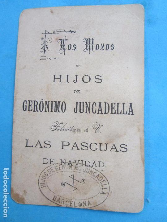 Postales: los mozos de hijos de geronimo juncadella , felicitan a V, las pascuas de navidad ,primeros 1900 - Foto 2 - 114937779