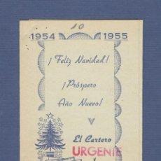 Postales: FELICITACION NAVIDEÑA: EL CARTERO 1954 - 1955 REUS (TARRAGONA). Lote 130767004