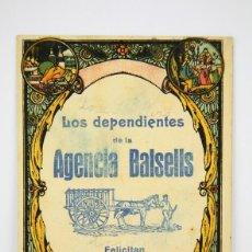 Postales: ANTIGUA TARJETA /HOJITA FELICITACIÓN NAVIDEÑA - LOS DEPENDIENTES DE LA AGENCIA BALSELLS. Lote 136474298