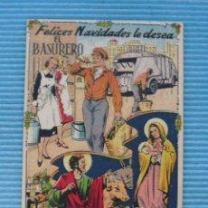 Postales: FELICITACIÓN NAVIDEÑA ANTIGUA ,FELICES PASCUAS,EL BASURERO.. Lote 142690278