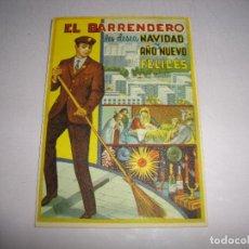 Postales: (TC-134) TARJETA FELICITACION NAVIDAD ORIGINAL EL BARRENDERO. Lote 147415058