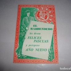 Postales: (TC-134) TARJETA FELICITACION NAVIDAD ORIGINAL EL BARRENDERO. Lote 147415150