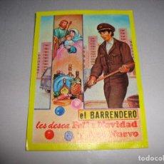 Postales: (TC-134) TARJETA FELICITACION NAVIDAD ORIGINAL EL BARRENDERO. Lote 147415754