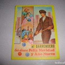Postales: (TC-134) TARJETA FELICITACION NAVIDAD ORIGINAL EL BARRENDERO. Lote 147415766